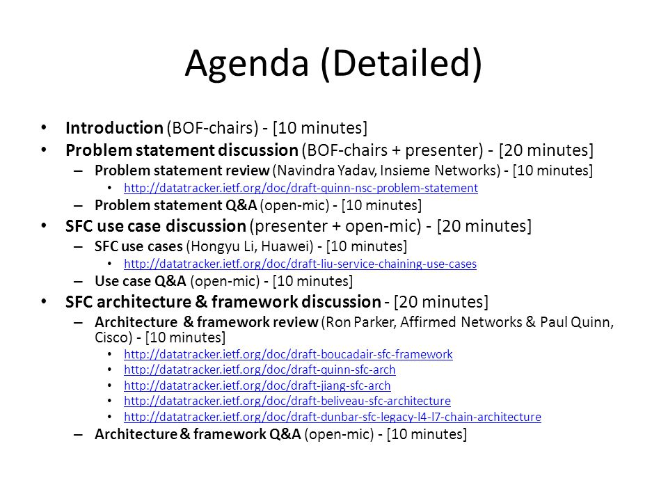 Agenda (Detailed) Introduction (BOF-chairs) - [10 minutes]